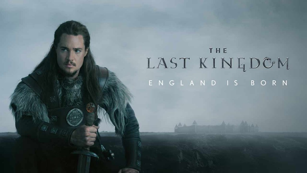 Séries The Last Kingdom
